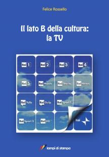 Il lato B della cultura: la TV