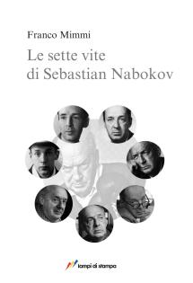 Libri e recensioni. Franco mimmi - le sette vite di sebastian nabokov.
