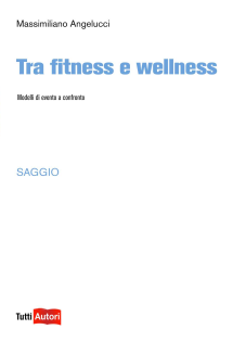 Tra Fitness e wellness