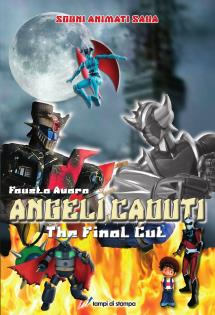 ANGELI CADUTI The Final Cut