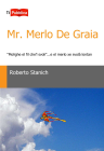 Mr. Merlo De Graia