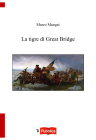 La tigre di Great Bridge